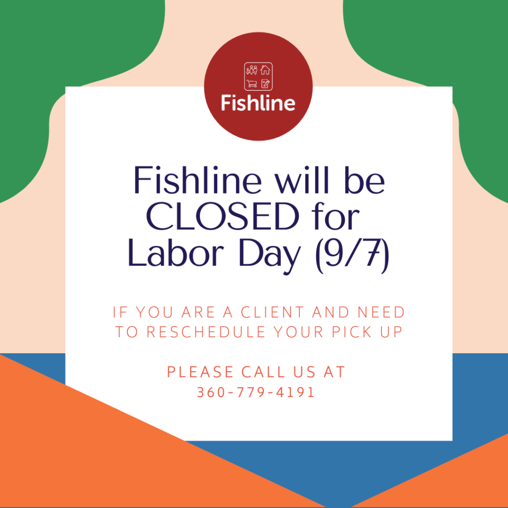 Graphic stating that Fishline will be closed on Labor Day, 9/7